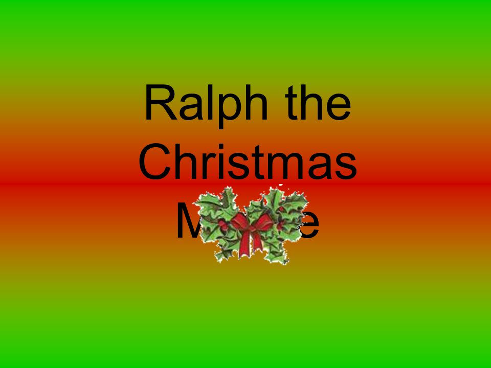 Ralph the Christmas Mouse