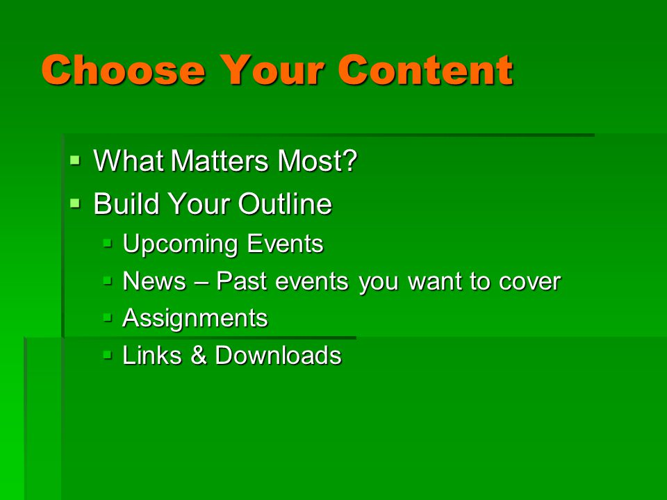 Choose Your Content  What Matters Most.