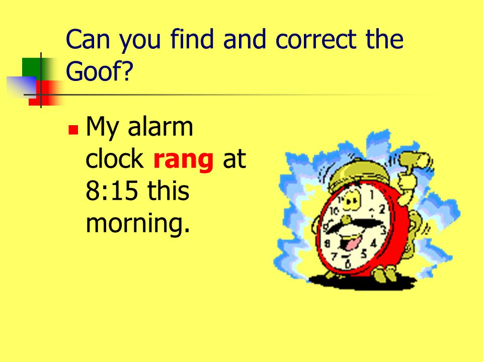 Can you find and correct the Goof? What a bright idea!