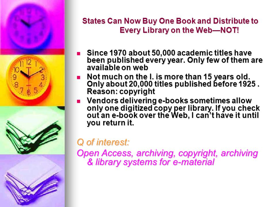 States Can Now Buy One Book and Distribute to Every Library on the Web—NOT.