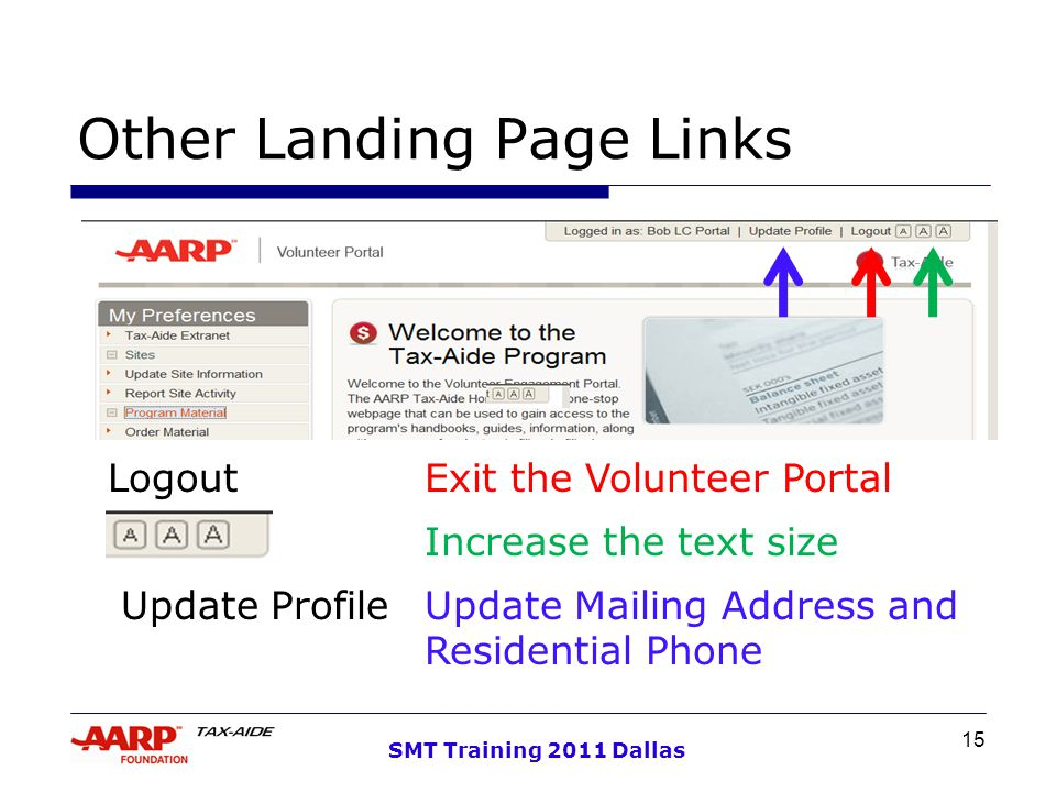 15 SMT Training 2011 Dallas Other Landing Page Links Logout Exit the Volunteer Portal Increase the text size Update ProfileUpdate Mailing Address and Residential Phone
