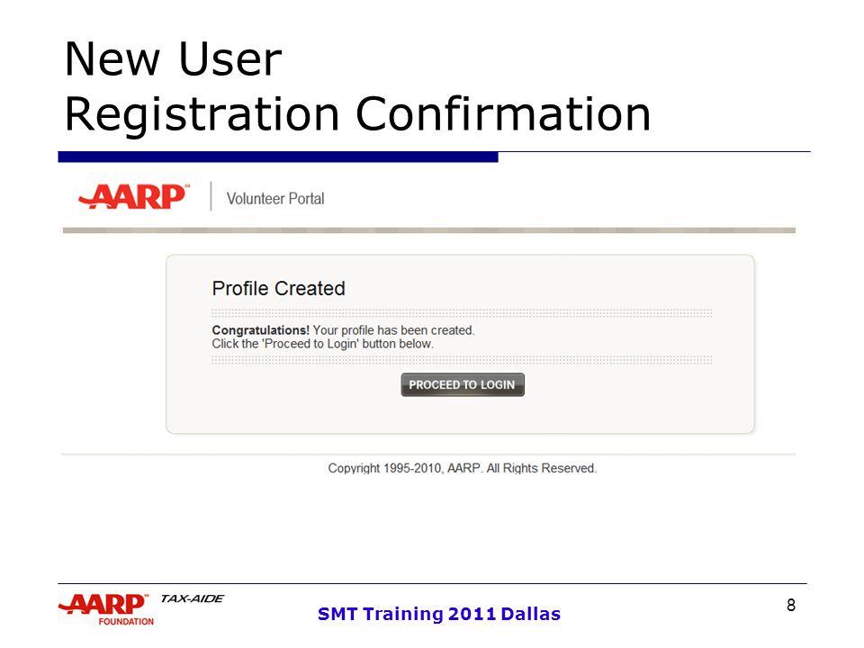 8 SMT Training 2011 Dallas New User Registration Confirmation