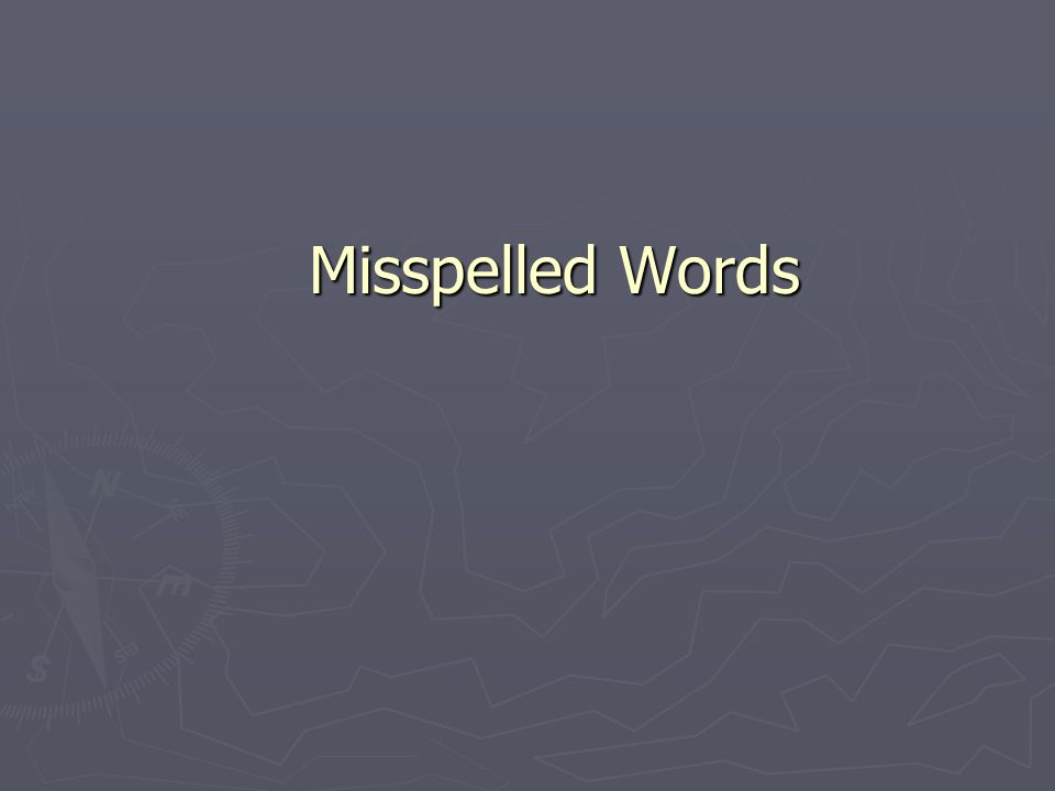 Misspelled Words