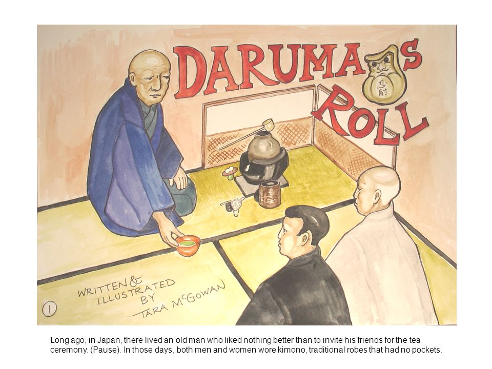 Long ago, in Japan, there lived an old man who liked nothing better than to invite his friends for the tea ceremony.