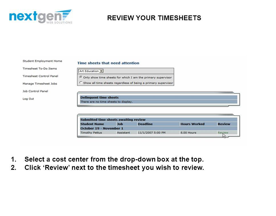 1.Navigate to http://School.studentemployment.nelnet.net and click 'On-Campus Employers'http://School.studentemployment.nelnet.net 2.Click 'Timesheet