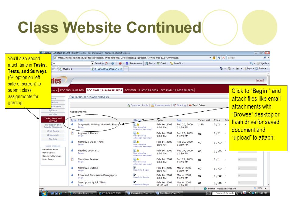 Class Website Continued You'll also spend much time in Tasks, Tests, and Surveys (6 th option on left side of screen) to submit class assignments for