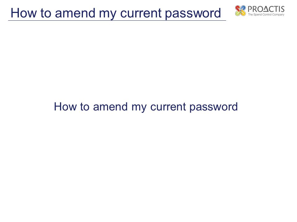 How to amend my current password