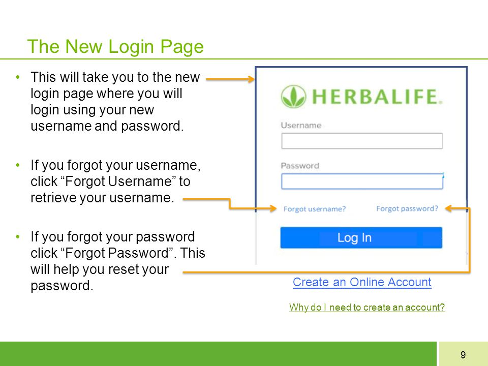 9 The New Login Page This will take you to the new login page where you will login using your new username and password.
