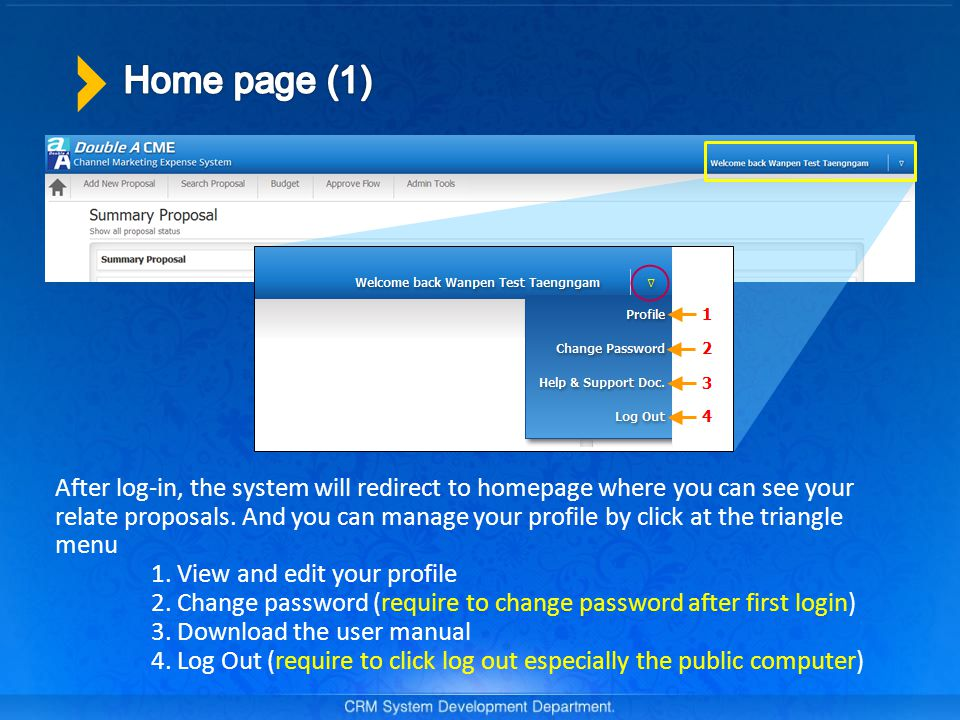 After log-in, the system will redirect to homepage where you can see your relate proposals.