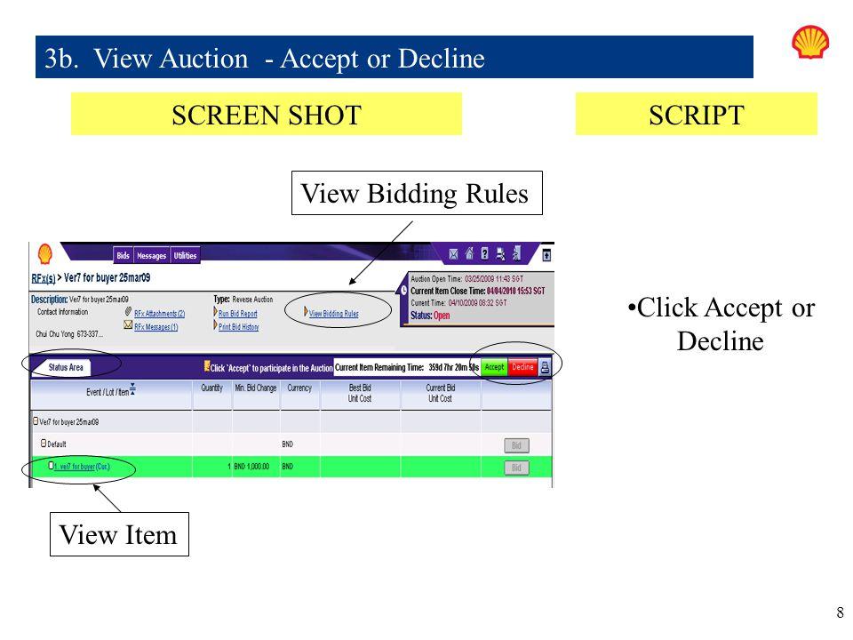 8 Click Accept or Decline 3b.