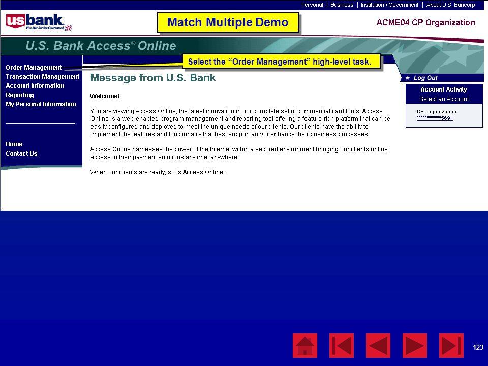 "123 Match Multiple Demo Select the ""Order Management"" high-level task."