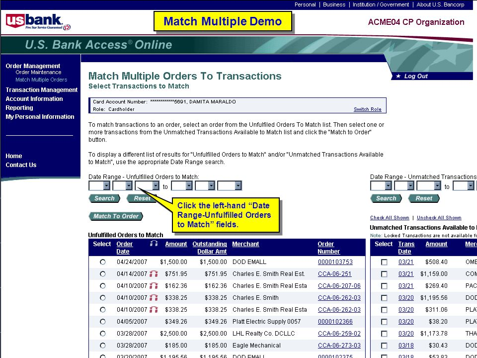 125 Match Multiple Demo Click the left-hand Date Range-Unfulfilled Orders to Match fields.