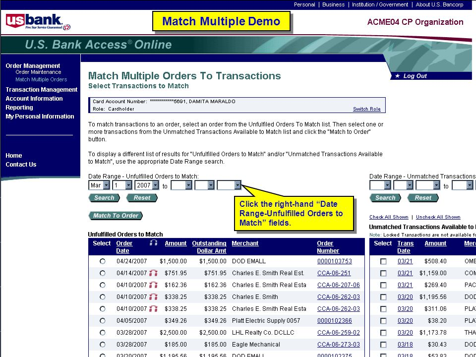 126 Match Multiple Demo Click the right-hand Date Range-Unfulfilled Orders to Match fields.