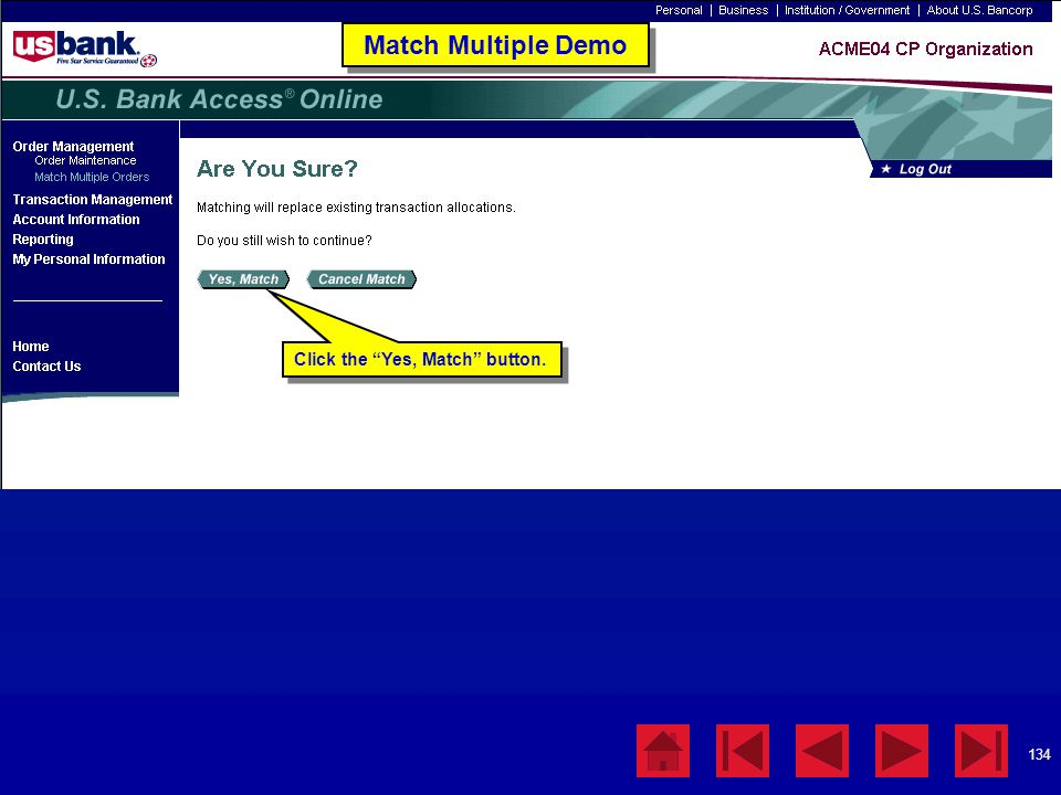 """134 Match Multiple Demo Click the """"Yes, Match"""" button."""
