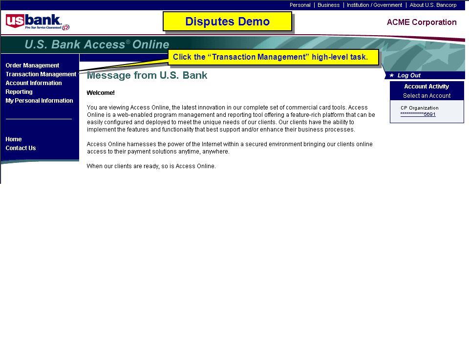 Click the Transaction Management high-level task. Disputes Demo