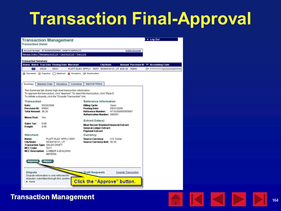 """164 Transaction Final-Approval Transaction Management Click the """"Approve"""" button."""