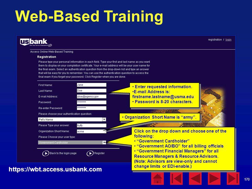 170 Web-Based Training https://wbt.access.usbank.com Enter requested information.