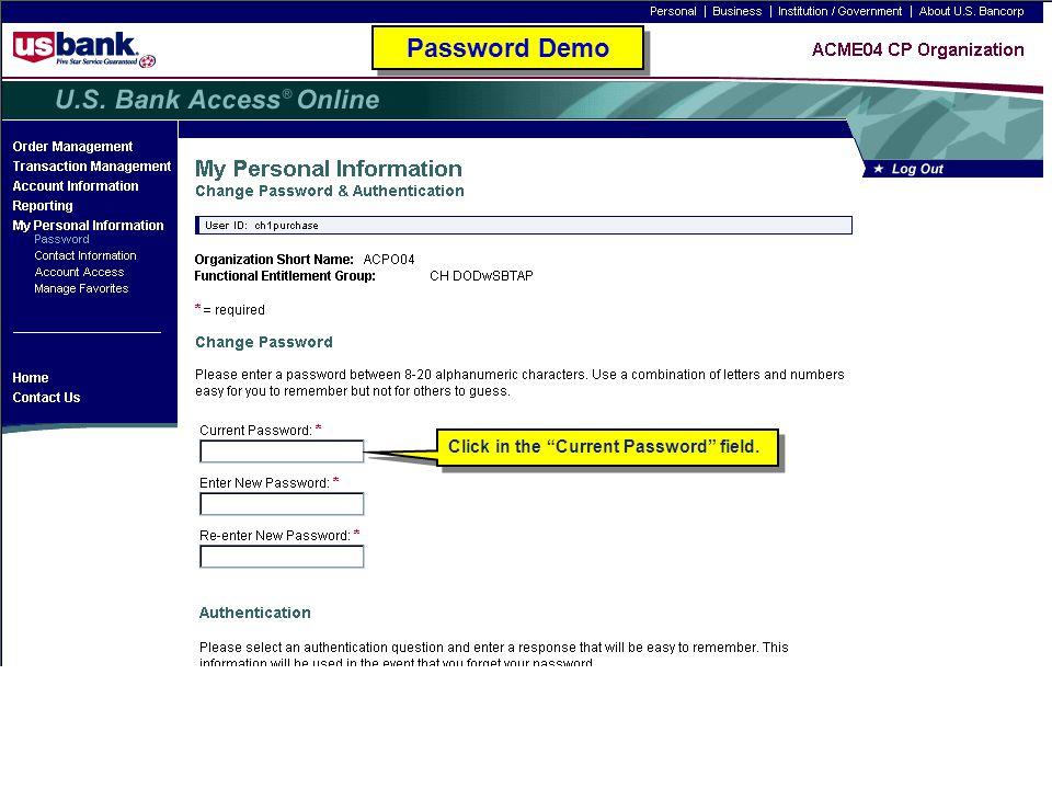 "Click in the ""Current Password"" field. Password Demo"