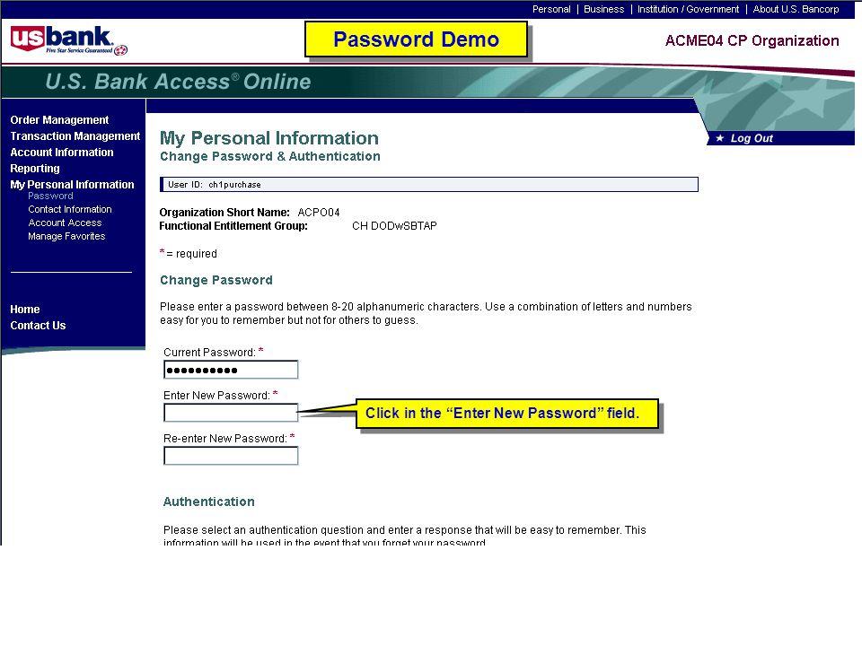 "Click in the ""Enter New Password"" field. Password Demo"