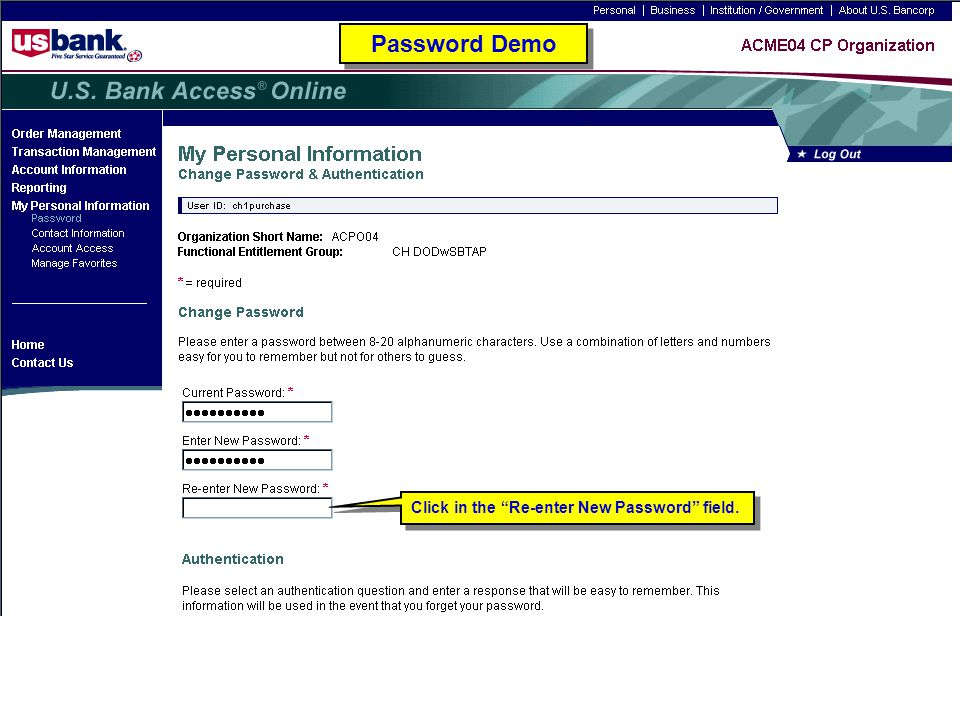 """Click in the """"Re-enter New Password"""" field. Password Demo"""