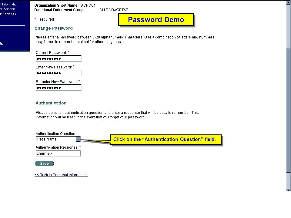 Click on the Authentication Question field. Password Demo