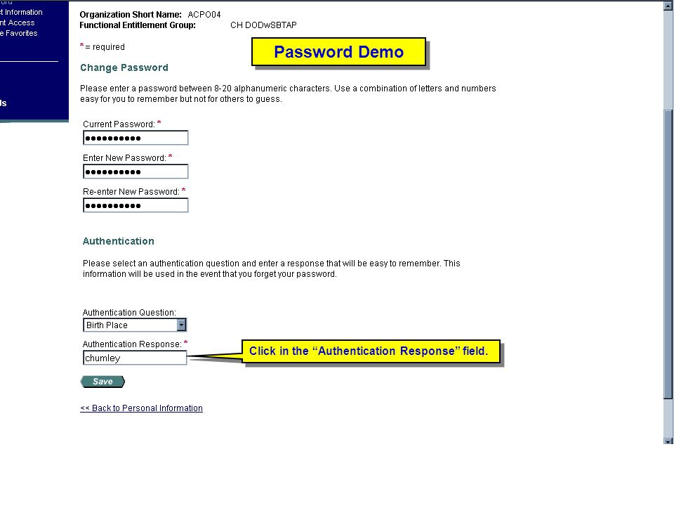 Click in the Authentication Response field. Password Demo