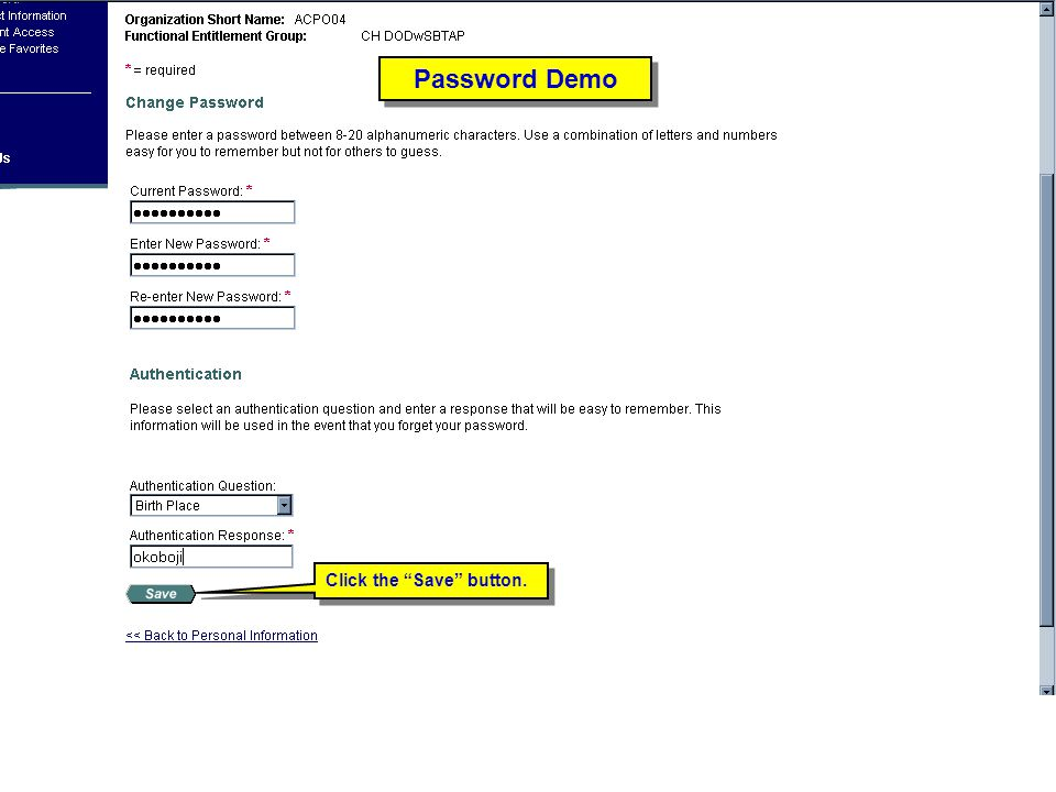"""Click the """"Save"""" button. Password Demo"""