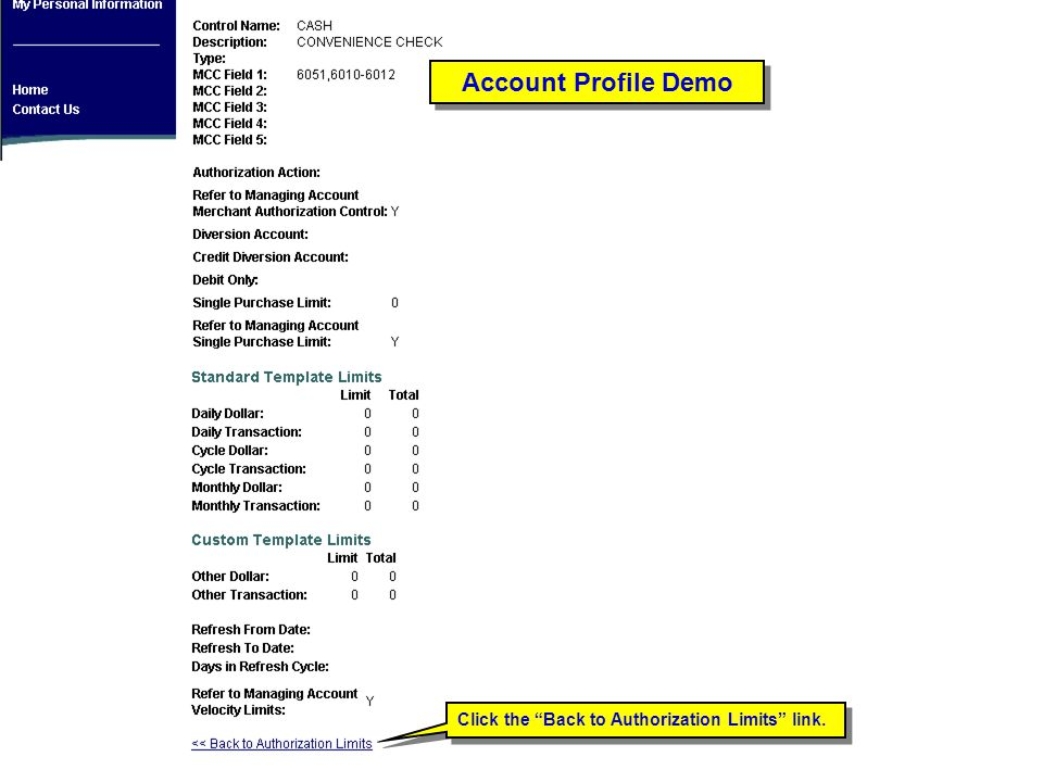 Click the Back to Authorization Limits link. Account Profile Demo