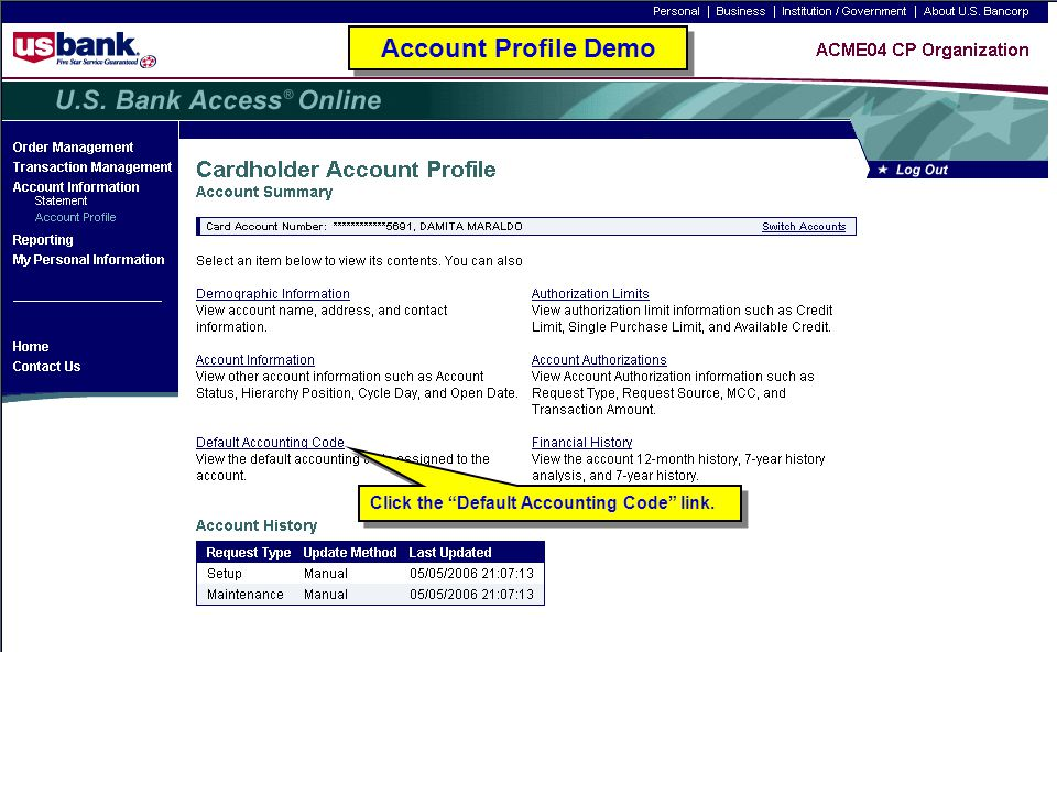 Click the Default Accounting Code link. Account Profile Demo