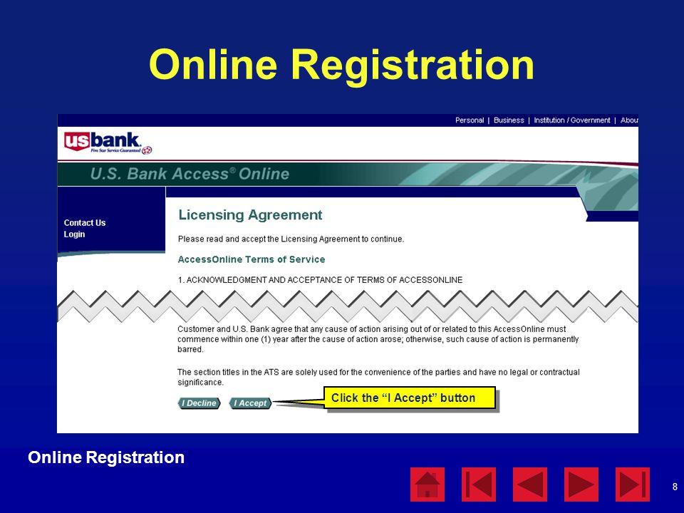 "8 Online Registration Click the ""I Accept"" button"