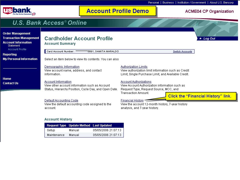 """Click the """"Financial History"""" link. Account Profile Demo"""