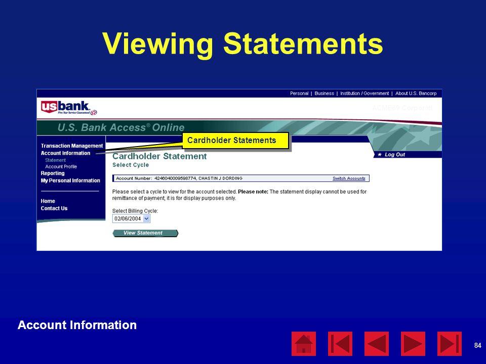 84 Viewing Statements Account Information Cardholder Statements