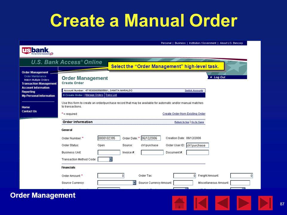 "87 Create a Manual Order Order Management Select the ""Order Management"" high-level task."