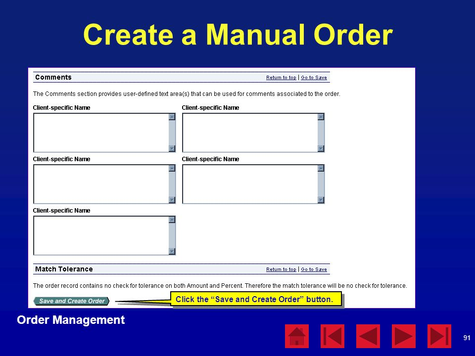 """91 Create a Manual Order Order Management Click the """"Save and Create Order"""" button."""