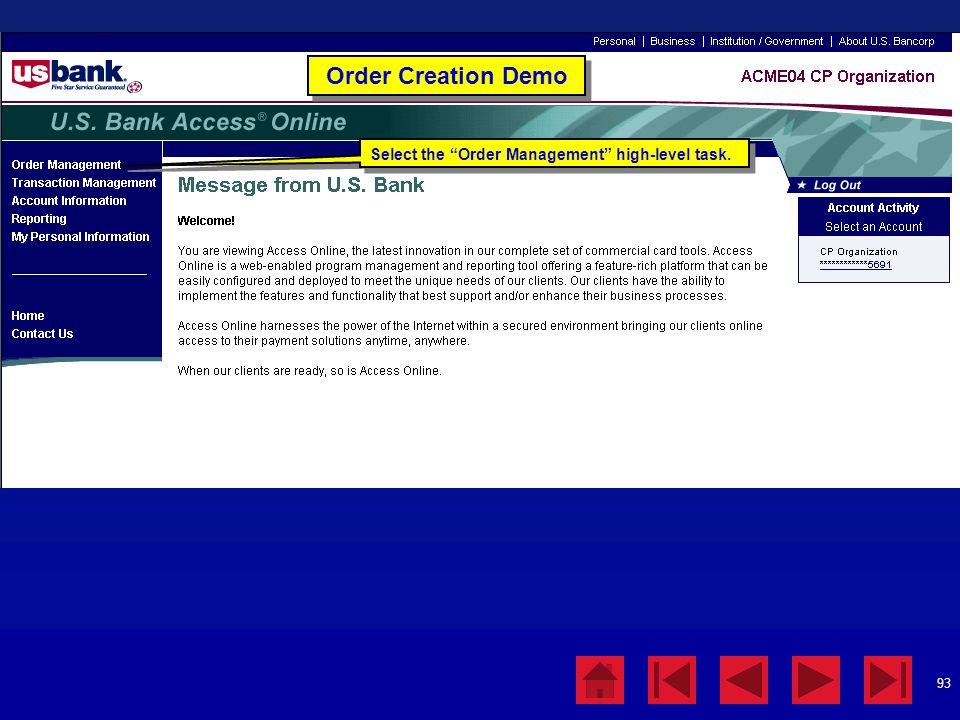 "93 Order Creation Demo Select the ""Order Management"" high-level task."