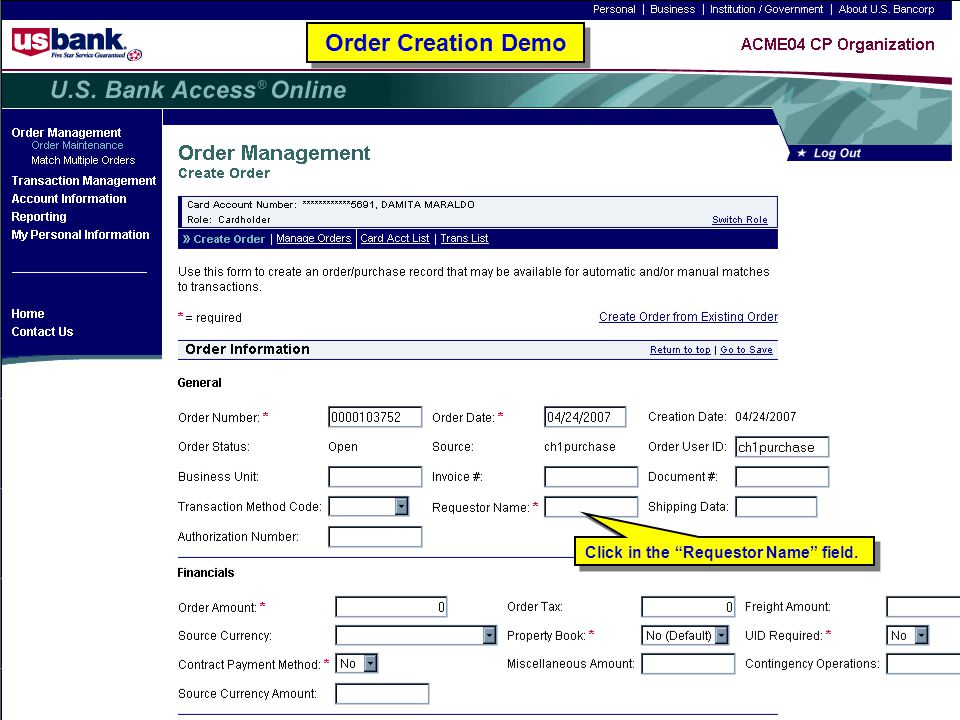 """95 Order Creation Demo Click in the """"Requestor Name"""" field."""