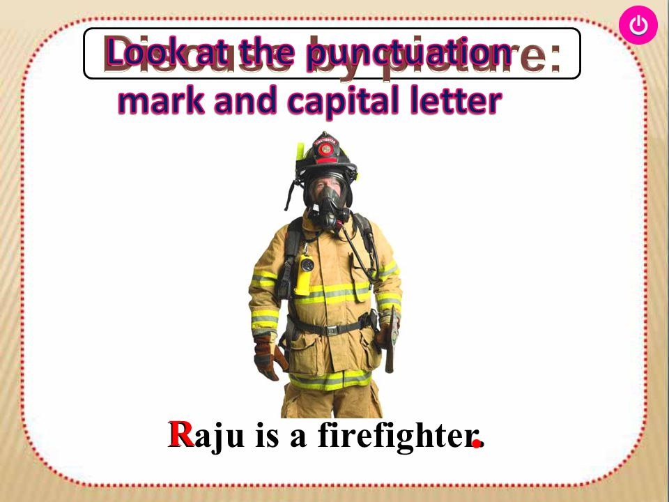 Long time ago, when Raju was in class 5, there was a fire in his school building. R. L,,