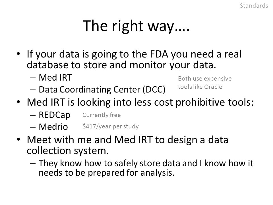 NO Missing Data You want to have a value in every cell in your spreadsheets.