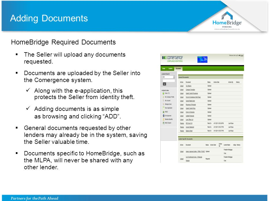 Comergence Role Once the Seller clicks submit, Comergence goes to work  Comergence performs the initial background work.