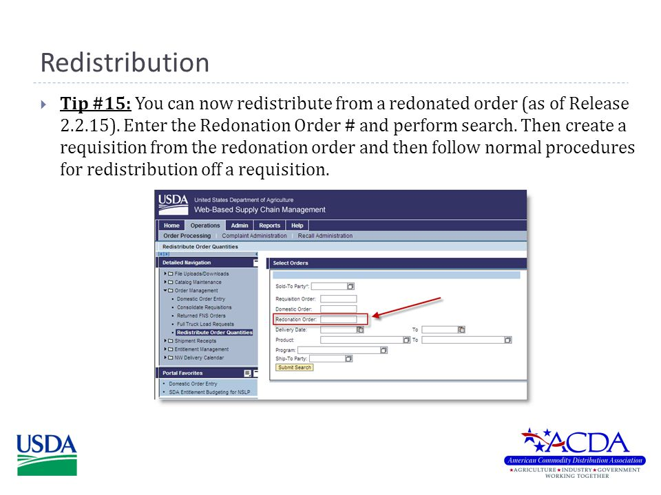 Redistribution  Tip #15: You can now redistribute from a redonated order (as of Release 2.2.15).