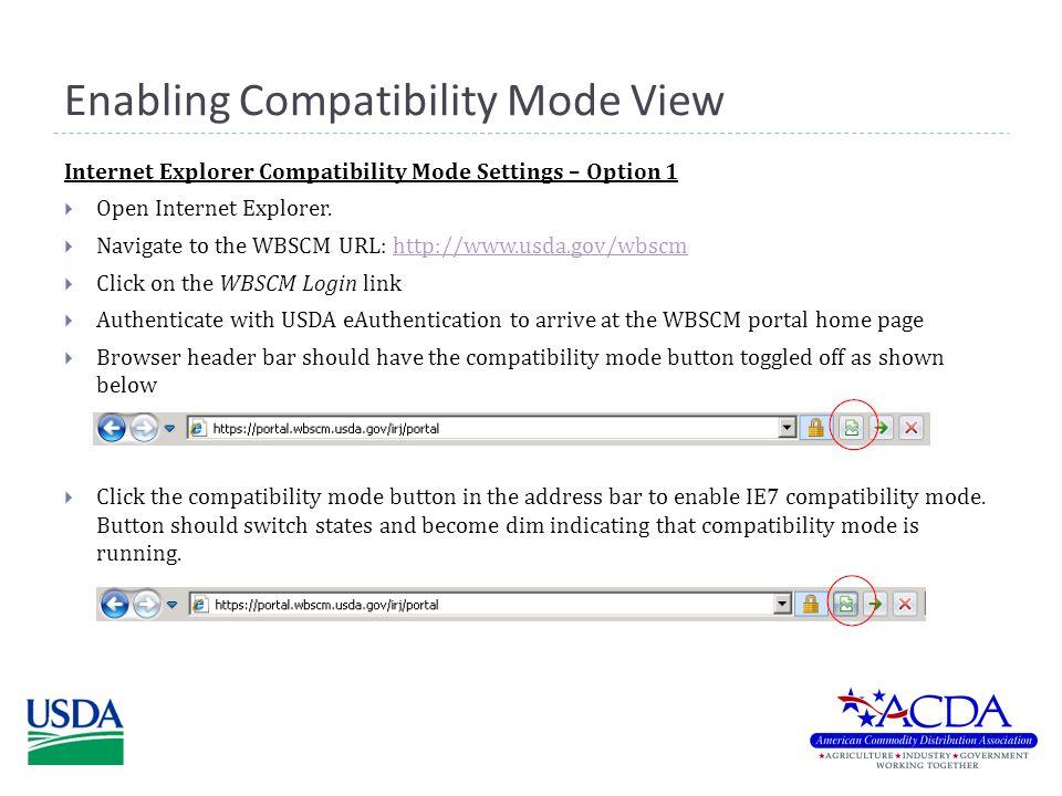 Enabling Compatibility Mode View Internet Explorer Compatibility Mode Settings – Option 1  Open Internet Explorer.