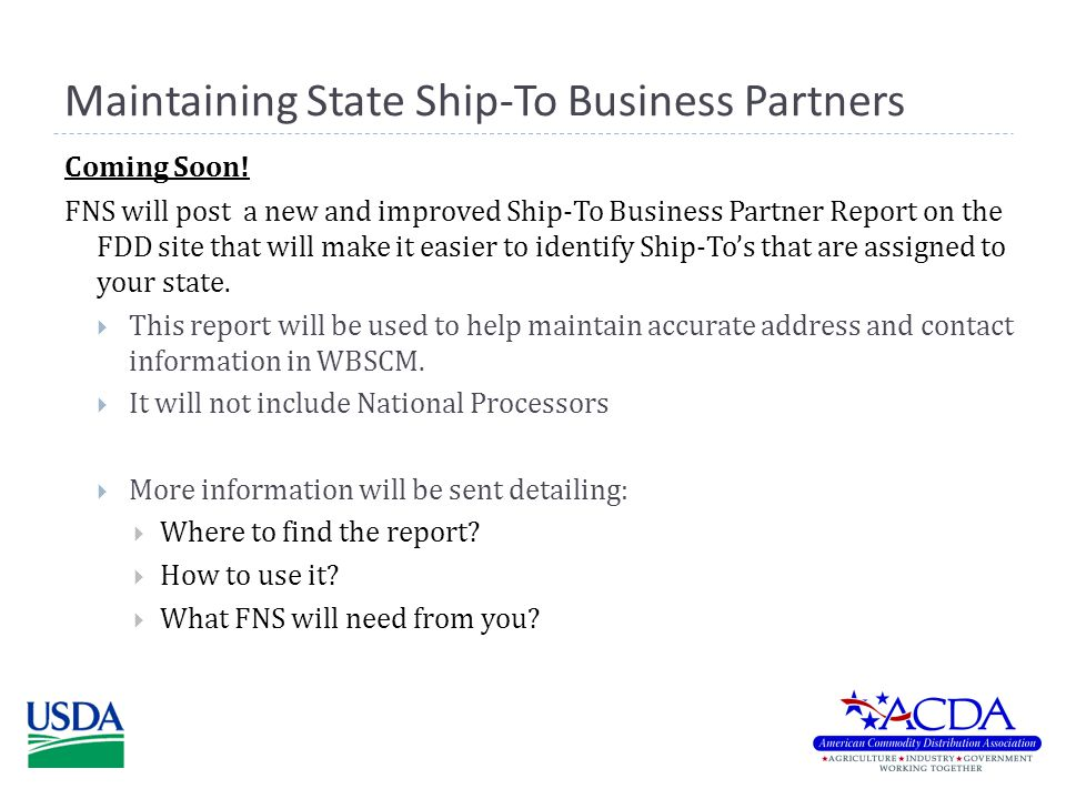 Maintaining State Ship-To Business Partners Coming Soon.