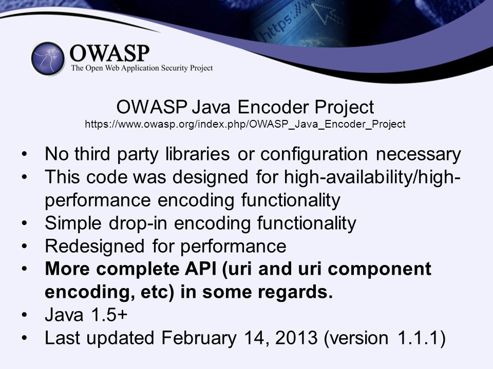 OWASP Java Encoder Project https://www.owasp.org/index.php/OWASP_Java_Encoder_Project No third party libraries or configuration necessary This code wa