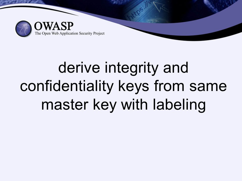 derive integrity and confidentiality keys from same master key with labeling