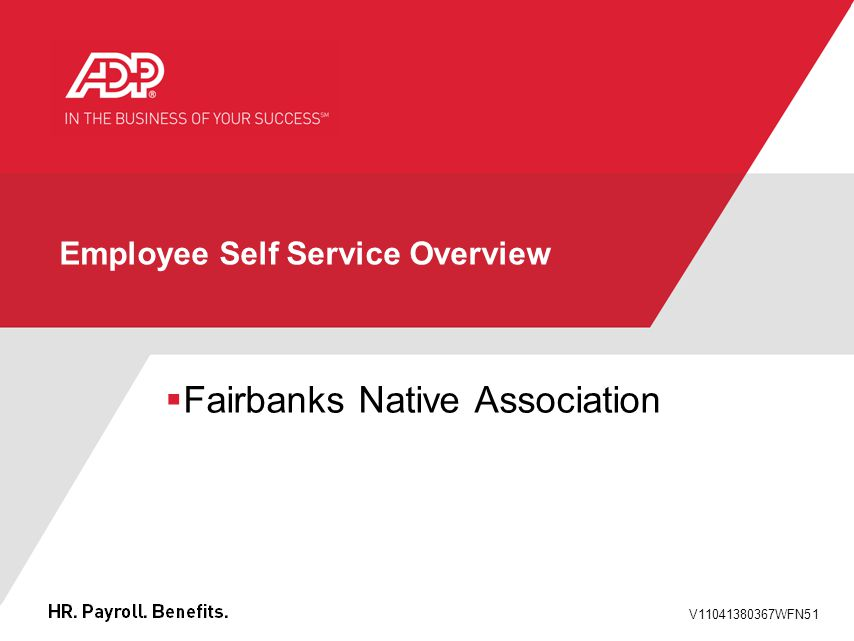 V11041380367WFN51 Employee Self Service Overview  Fairbanks Native Association