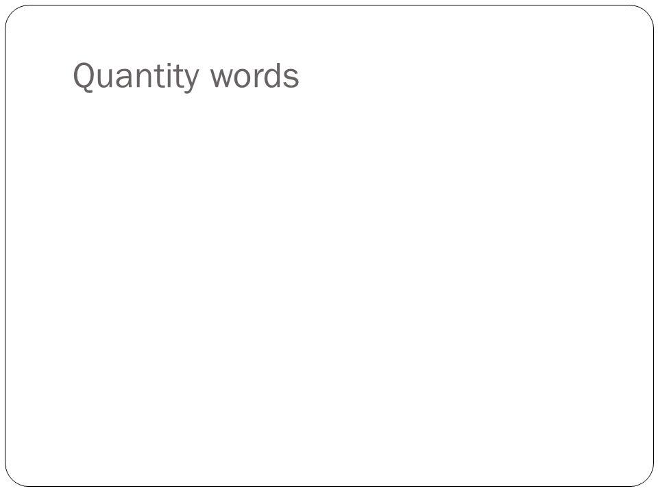 Quantity words
