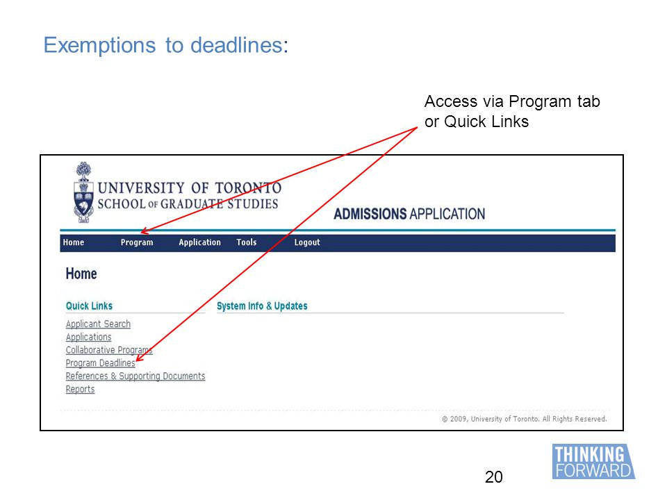20 Exemptions to deadlines: Access via Program tab or Quick Links