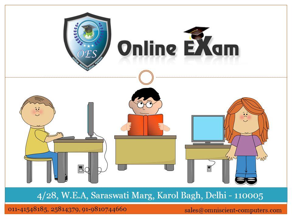 4/28, W.E.A, Saraswati Marg, Karol Bagh, Delhi - 110005 011-41548185, 25814379, 91-9810744660 sales@omniscient-computers.com