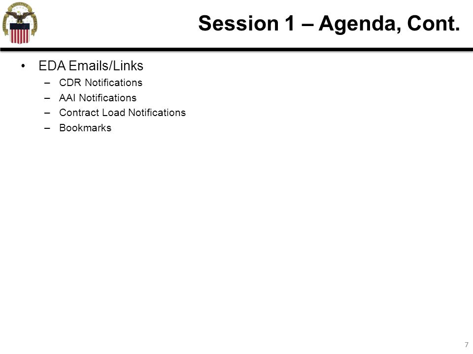 77 Session 1 – Agenda, Cont.