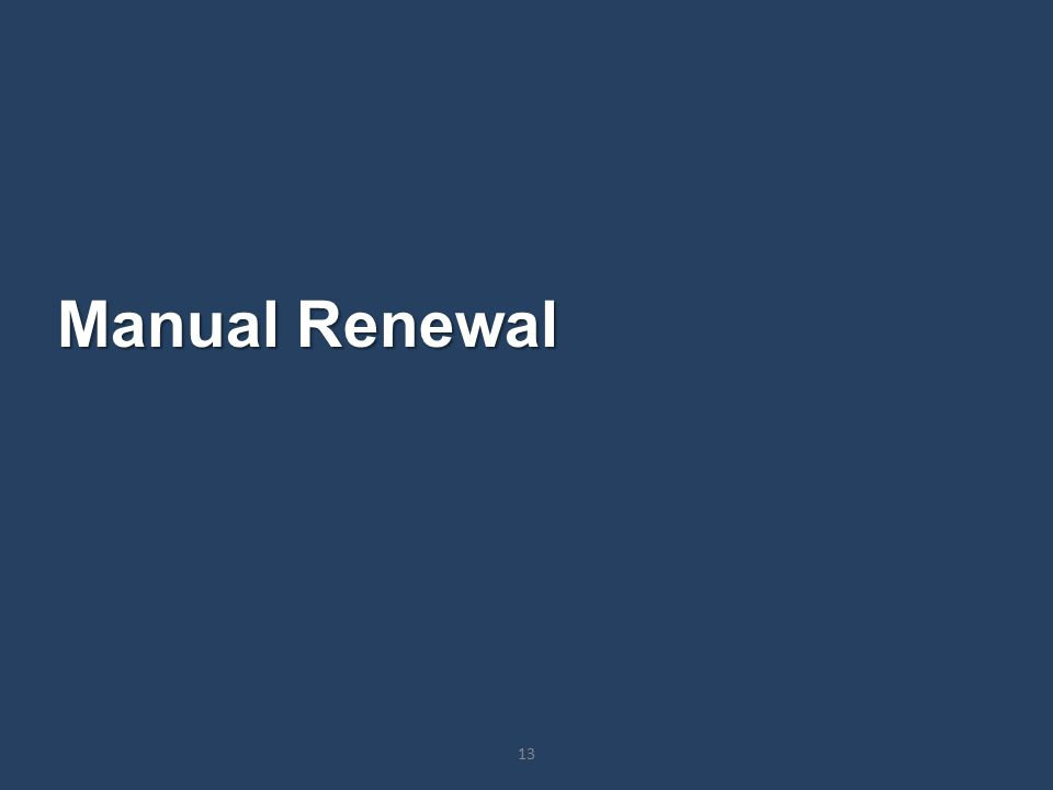 Manual Renewal 13